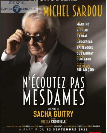 De la scène aux planches: Michel Sardoufait son grand retour