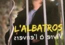 L'Albatros dans son spectacle «Vivre à l'envers» – OFF Avignon 2021
